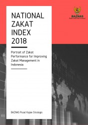 National Zakat Index 2018:  Potrait of Zakat Performance for Improving Zakat Management in Indonesia